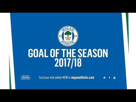 VOTE: 2017/18 Wigan Athletic Goal of the Season