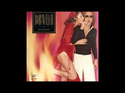 Bob Welch French Kiss: Sentimental Lady/ Dama sentimental