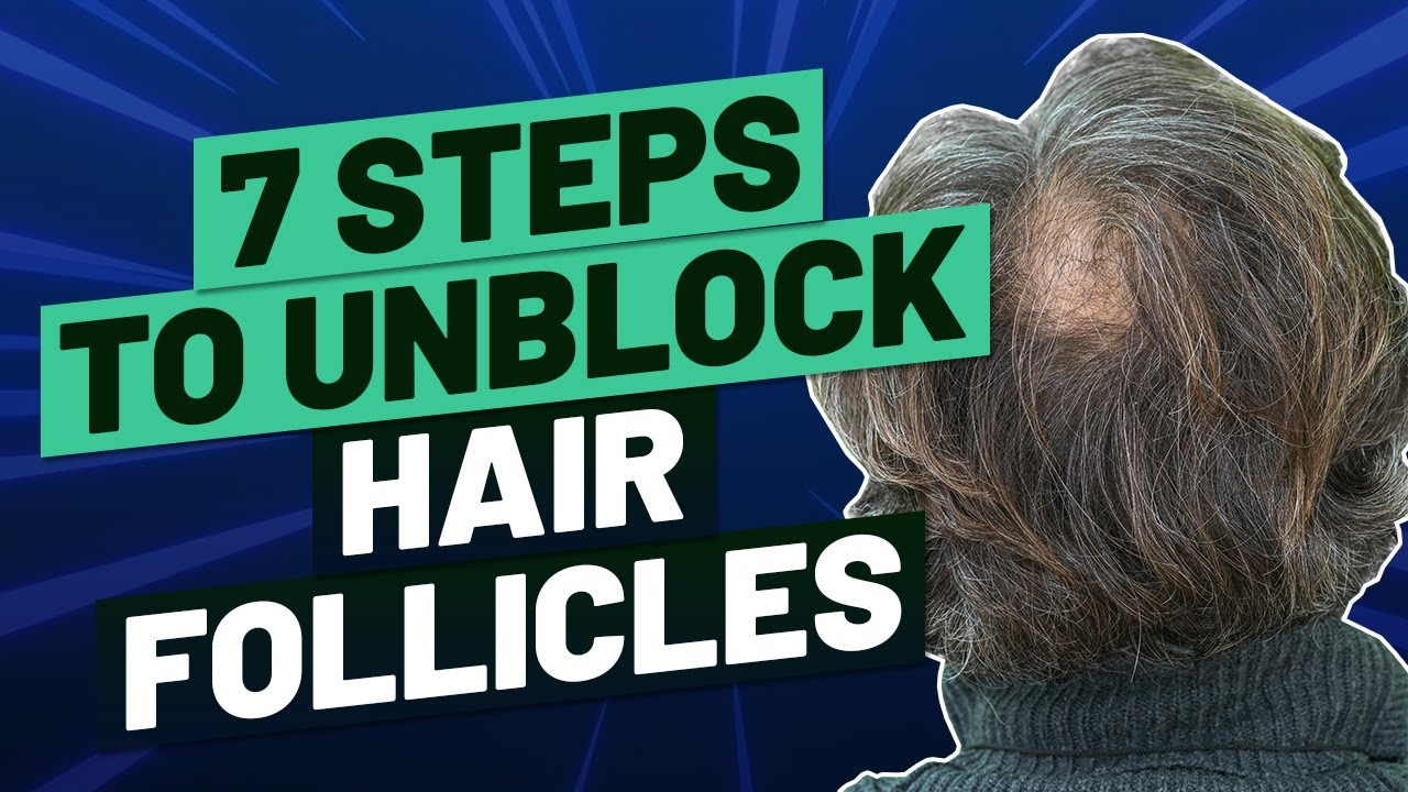 7 Steps to Get Rid of Clogged and Blocked Hair Follicles