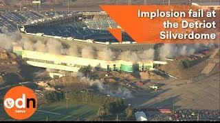 Implosion fail at the Detroit Silverdome