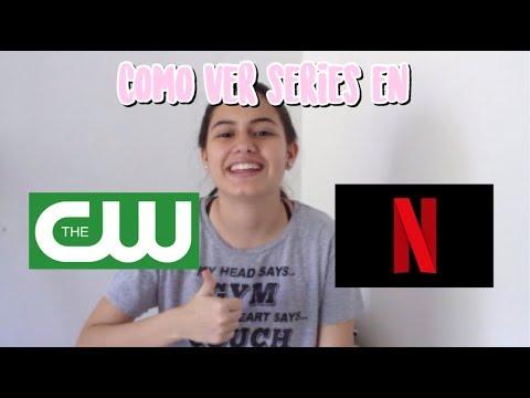 COMO VER SERIES DE CW Y NETFLIX DE USA | MaferBriz