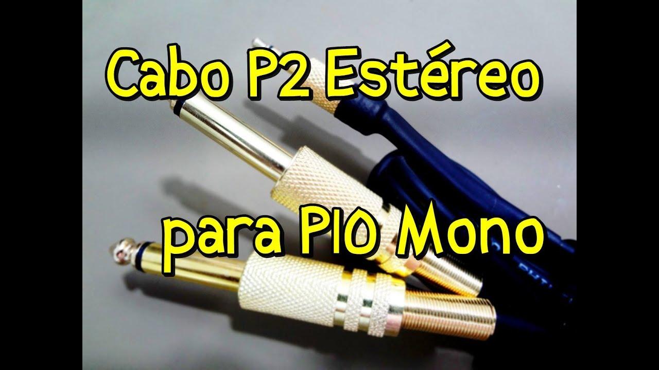 Como Montar Um Cabo P2 St U00c9reo Para P10 Mono