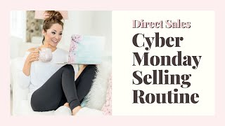 The FIVE THINGS You Have To Do For CYBER Monday!!  Network Marketing and Direct Selling