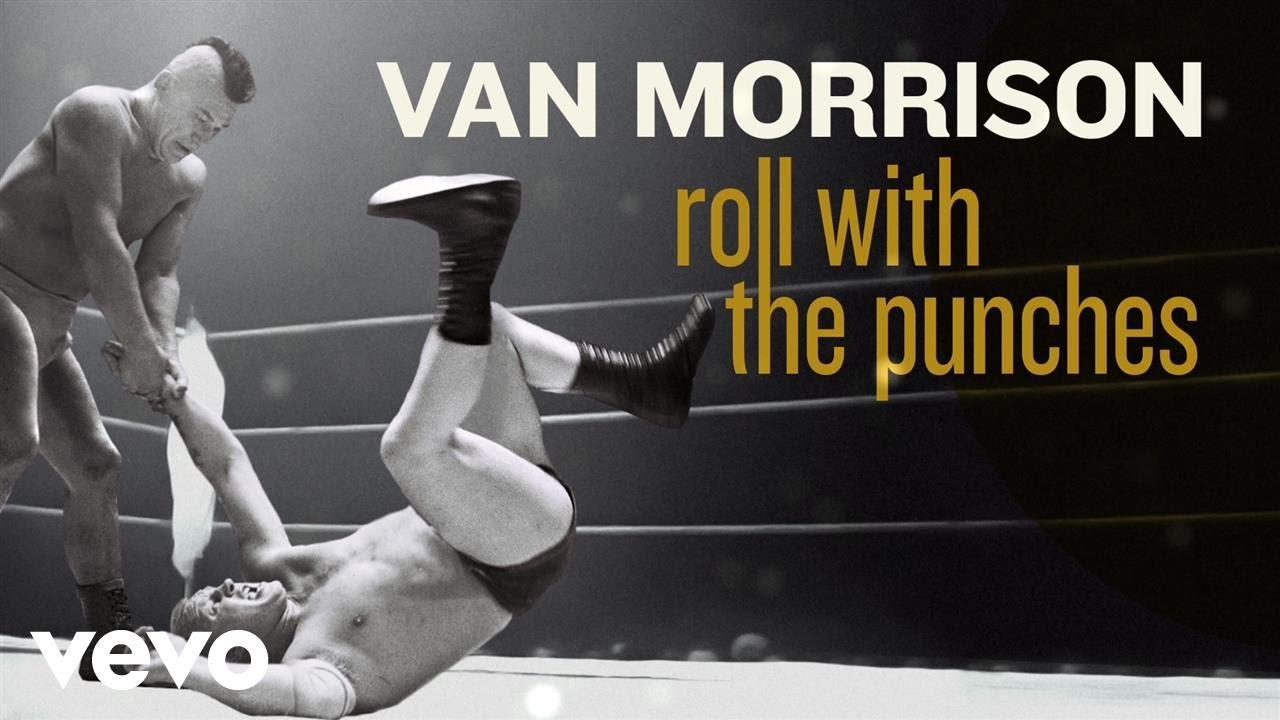 Resultado de imagem para van morrison roll with punches