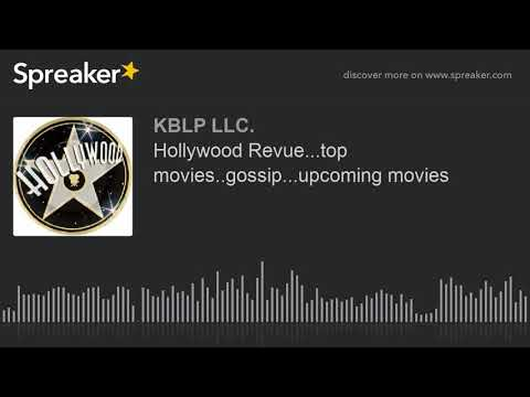 Hollywood Revue...top movies..gossip...upcoming movies (part 5 of 8)