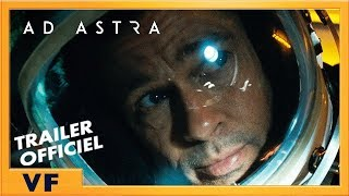 Ad Astra - Bande Annonce #5 VF