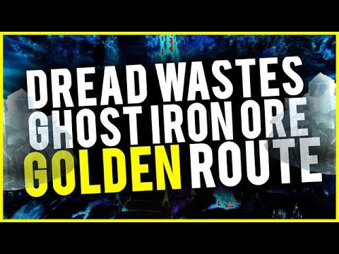 Ghost Iron Ore Golden Route 10 Minute Lap In Dread Wastes With