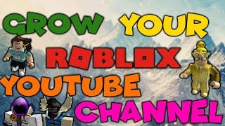 5 Ways To Advertise Your Channel On Roblox / Grow Your Roblox Channel (Get more subs) (2018)
