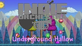 Terraria - Underground Hallow | Indie Orchestra
