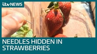 Sewing needles found hidden in strawberries across Australia | ITV News