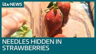 Sewing needles found hidden in strawberries across Australia | ITV News