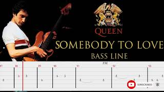 Queen - Somebody To Love (Bass Line Tabs) By John Deacon