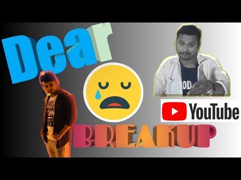 #Dear Breakup#what Breakup#crazysmile793# Crazy Smile/love Is Life