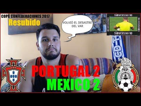 PORTUGAL 2 MEXICO 2 | REACCIONES | COPA CONFEDERACIONES 2017