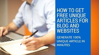 how to get free unique articles for blog and websites 2018