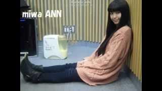 miwaの1月31日のANNの生歌デス。