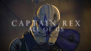 (SW) Captain Rex |All of Us