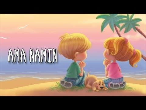 Download AMA NAMIN -The Lord's Prayer for children in Filipino (Tagalog)