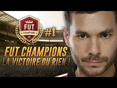 FIFA 17 - FUT CHAMPIONS #1 - LA VICTOIRE OU RIEN !