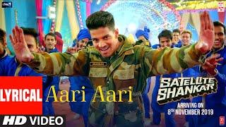 Lyrical: Aari Aari | Satellite Shankar | Sooraj Pancholi Megha | Tanishk Bagchi | Bombay Rockers