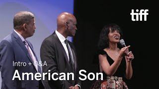 AMERICAN SON Cast and Crew Q&A | TIFF 2019