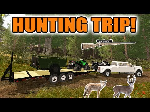FARMING SIMULATOR 2017/ THE HUNTER | GOING ON A HUNTING TRIP | F-450 + ATVs
