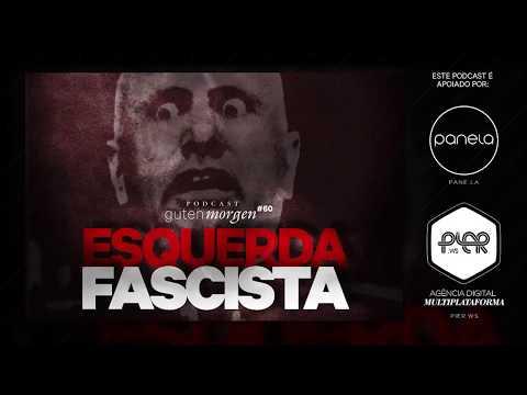 guten-morgen-60:-esquerda-fascista