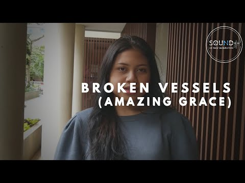 Hillsong Worship - Broken Vessels (Cover By Sound Of New Generation)