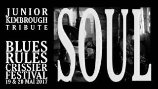 Blues Rules Crissier Festival 2017 - Tribute to Junior Kimbrough - crowdfunding trailer