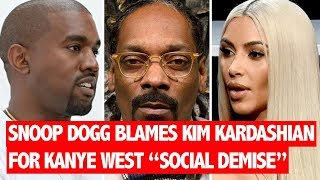 Snoop Dogg Blames Kim Kardashian For Kanye West's Love For Donald Trump,Praises Beyonce Fixing Jay-Z