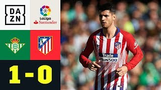 Atleti verliert beim Debüt von Alvaro Morata: Betis - Atletico 1:0 | La Liga | DAZN Highlights