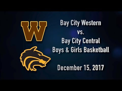 BCTV Sports - Bay City Western vs. Bay City Central Girls/Boys Varsity Basketball (Dec. 15, 2017)