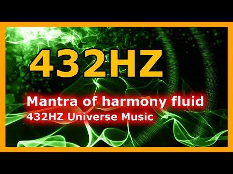 Mantra of harmony fluid | 432Hz Universe Music | Mystic Meditation Music For Harmony Fluid