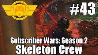 XCOM Long War: Subscriber Wars Season 2 - Impossible Ironman #43: Skeleton Crew