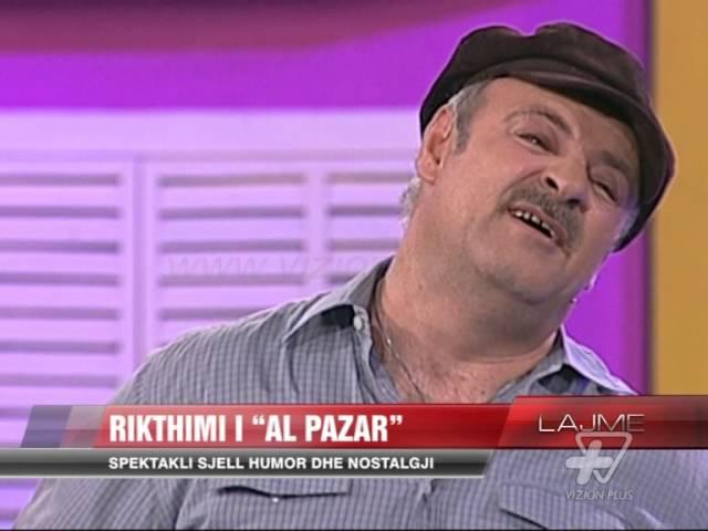 """Rikthimi i """"Al Pazar"""" - News, Lajme - Vizion Plus"""