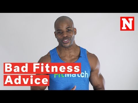 5 Pieces Of Bad Fitness Advice