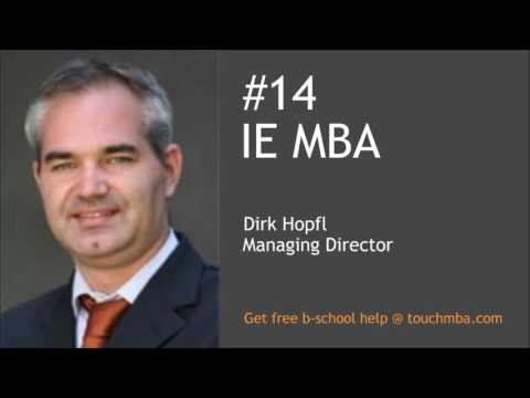 IE MBA Admissions Interview with Mr. Dirk Hopfl - Touch MBA Podcast