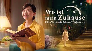 WO IST MEIN ZUHAUSE Christliches Musikvideo - Das herzbewegenste Lied (2018) HD