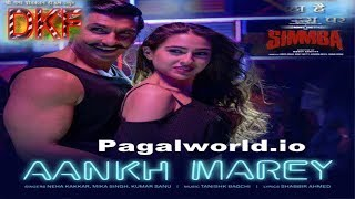 #Aankh Marey - Simmba #Neha kakar Arjit singh 2018