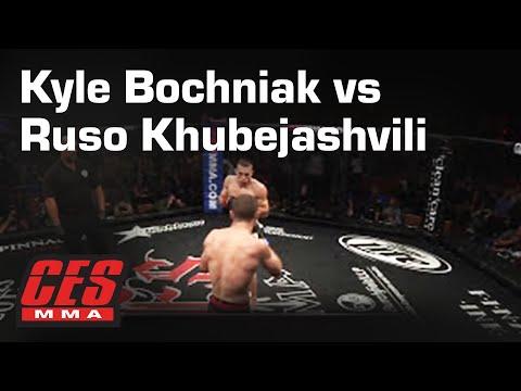 CES MMA XXVI: KYLE BOCHNIAK vs RUSO KHUBEJASHVILI
