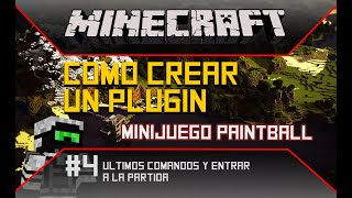 Minecraft: Como Crear un Plugin de Minijuego - Ultimos Comandos y Entrar a la Partida - Parte 4/10