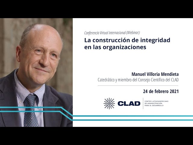 #WebinarCLAD La construcción de integridad en las organizaciones