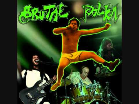 Brutal Polka-I'm not Gay.. I'm just bi-curious
