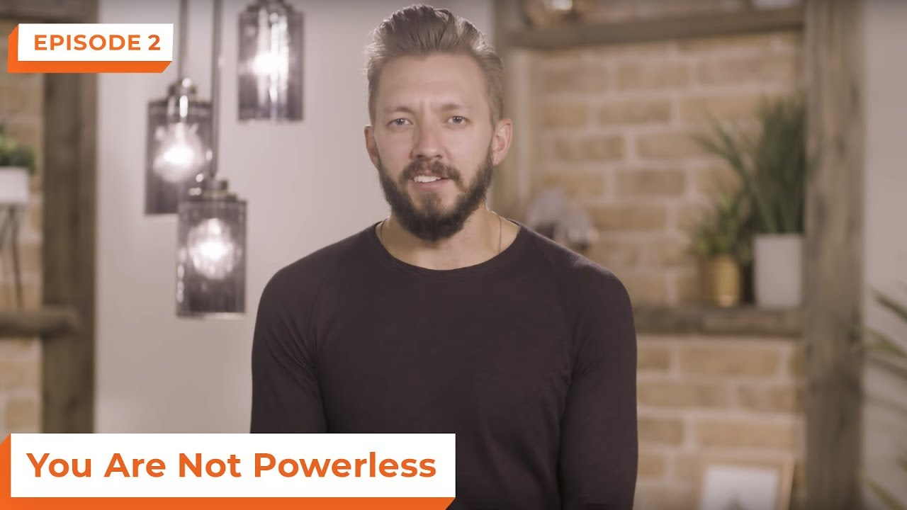 You Are Not Powerless | eStudies with Levi Lusko | Episode 2
