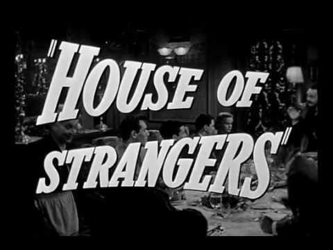 House of Strangers (Theatrical Trailer)