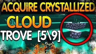 TROVE [5\9] — ACQUIRE CRYSTALLIZED CLOUDS! ВЫПОЛНЕНИЕ ЗАДАНИЯ!