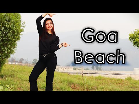 Goa Beach | Neha Kakkar | Tony Kakkar | Dance Cover Choreography | Aditya Narayan