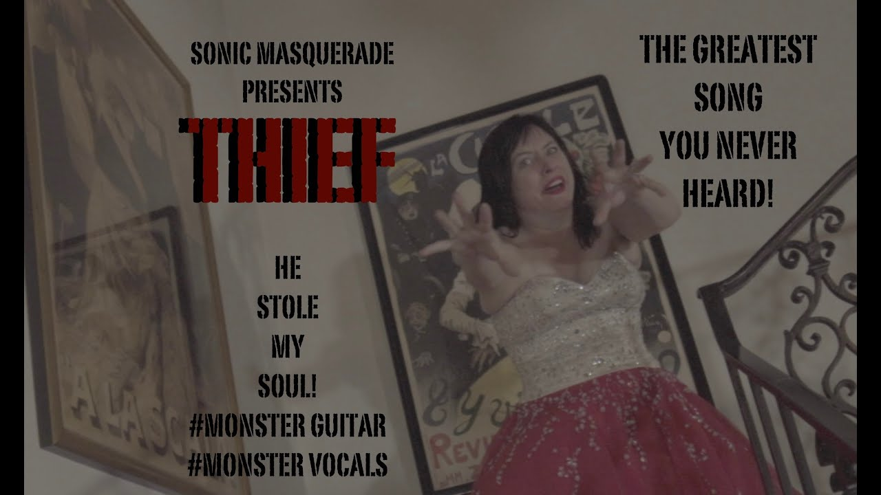 THIEF by Sonic Masquerade