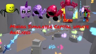 MINING SIMULATOR CRYSTAL UPDATE ALL ANALYZED! || Version 1.9.5 || Roblox