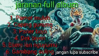 Lagu Jaranan || terbaru Pamet muleh full album